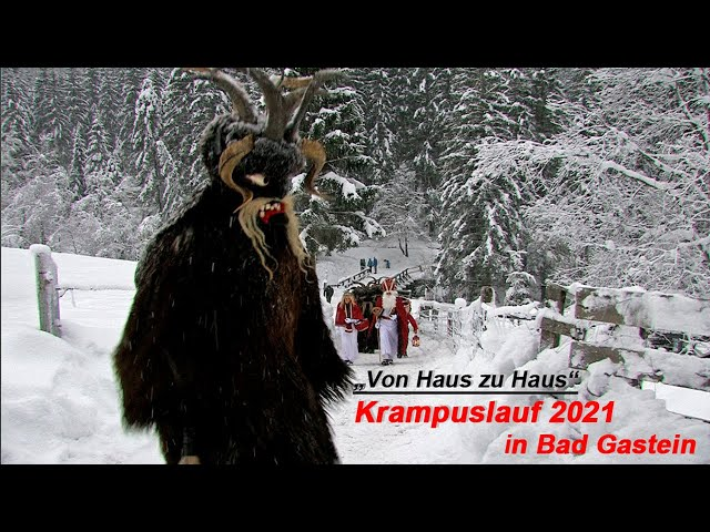 NEU: Gasteiner Krampuslauf 2019 - Krampus & Nikolaus in Bad Gastein, von Haus zu Haus
