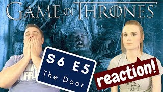 Game Of Thrones   S6 E5 'The Door'   Reaction   Review