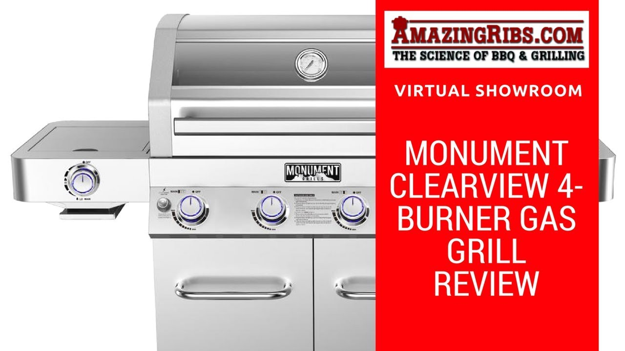 Gasgrill Seattle Watch This Review Of The Monument Clearview 4 Burner Gas Grill