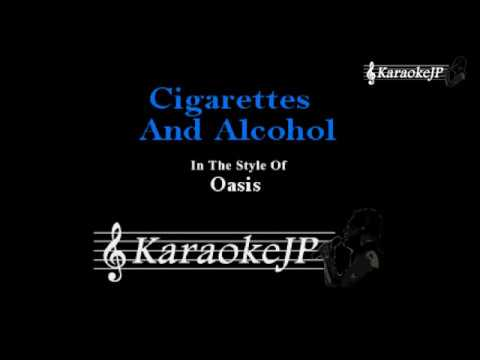 Cigarettes And Alcohol (Karaoke) - Oasis