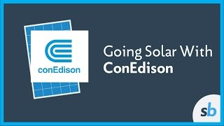 Going Solar in Con Edison