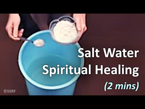 Salt Water Treatment - Spiritual healing (2 mins)