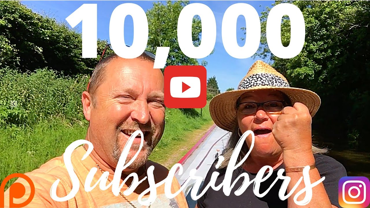10,000 YouTube Subscribers. For Narrowboat Life Vloggers Living On A Canalboat on the UK canals