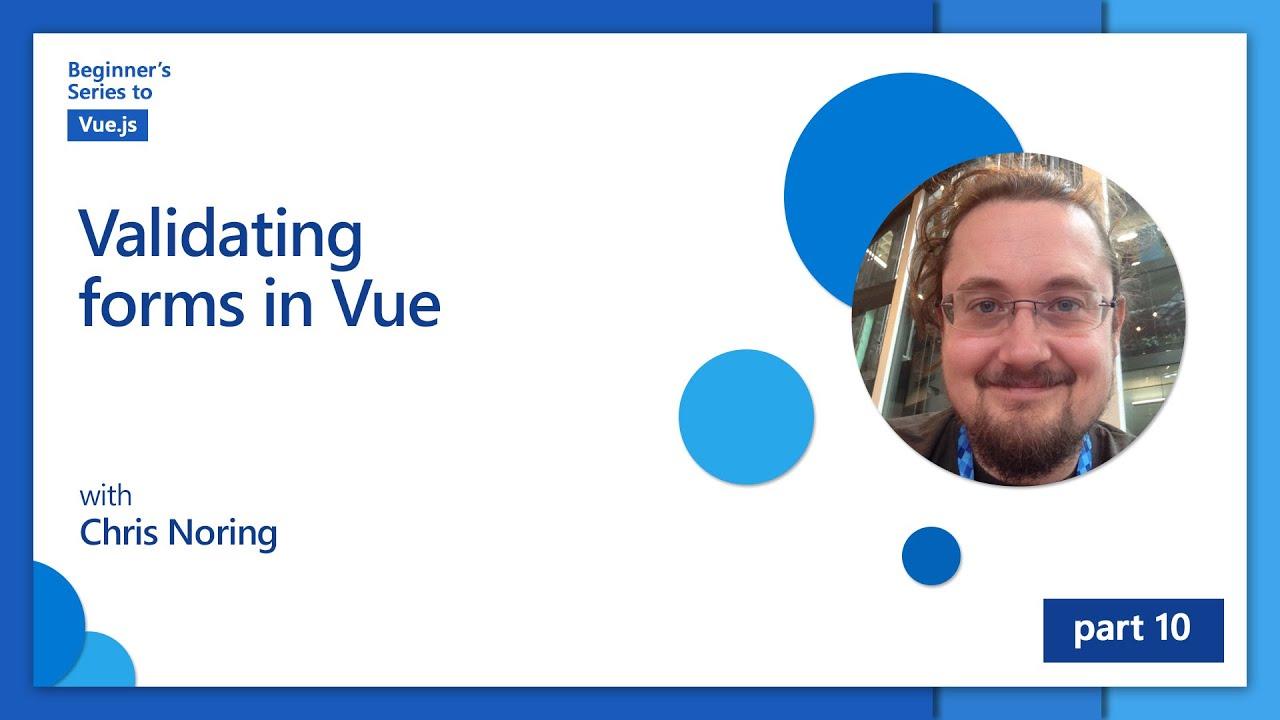 Validating forms in Vue   Beginner's Series to: Vue.js