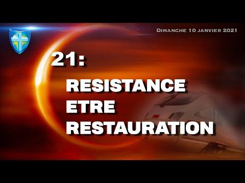 RÉSISTANCE - ÊTRE - RESTAURATION - DIMANCHE 10/01/21