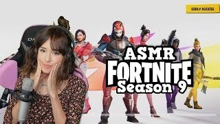 ASMR- Fortnite Gameplay - Reaction to Season 9 New Battlepass Items, Skins (FULL WHISPERS)