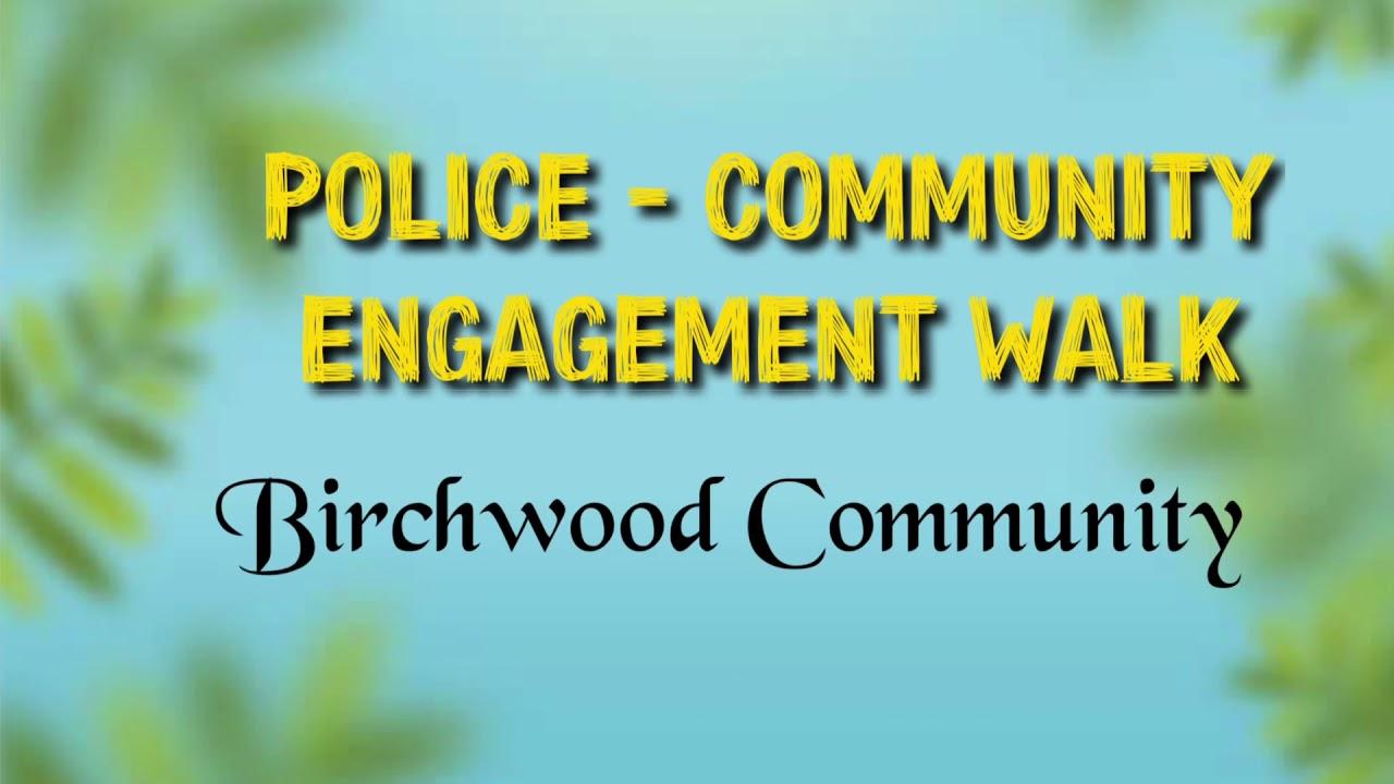Community Engagement Walk 4-22-2021