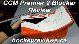 CCM Premier 2 Goalie Blocker Review, Solid protection with a slightly softer face