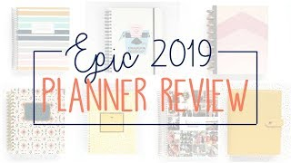 Epic 2019 Planner Review: Tour of 7 Planners
