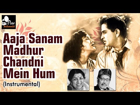 Aaja Sanam Madhur Chandni Mein Hum Instrumental - Manna Dey & Lata Mangeshkar - Old Hindi Songs