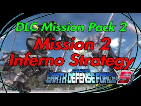 "Earth Defense Force 5 (EDF 5) DLC Mission Pack 2 INFERNO STRATEGY ""Mission 2"" thumbnail"