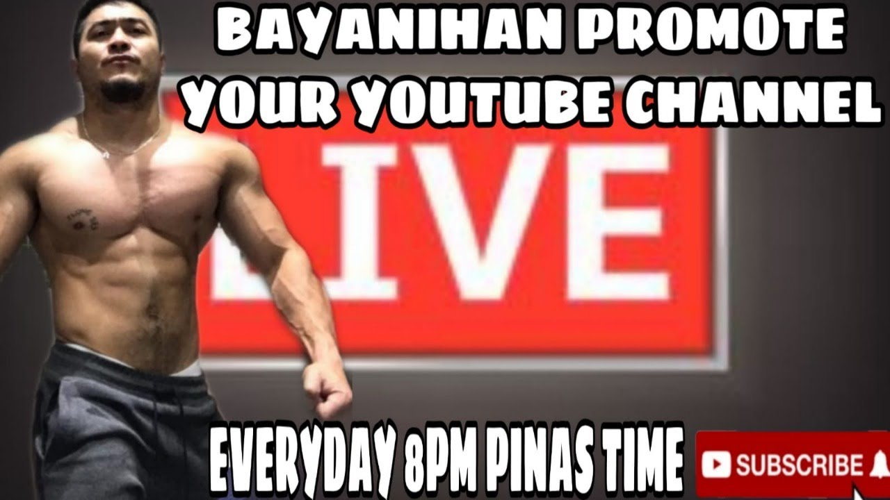 BAYANIHAN PROMOTE YOUR YOUTUBE CAHNNEL
