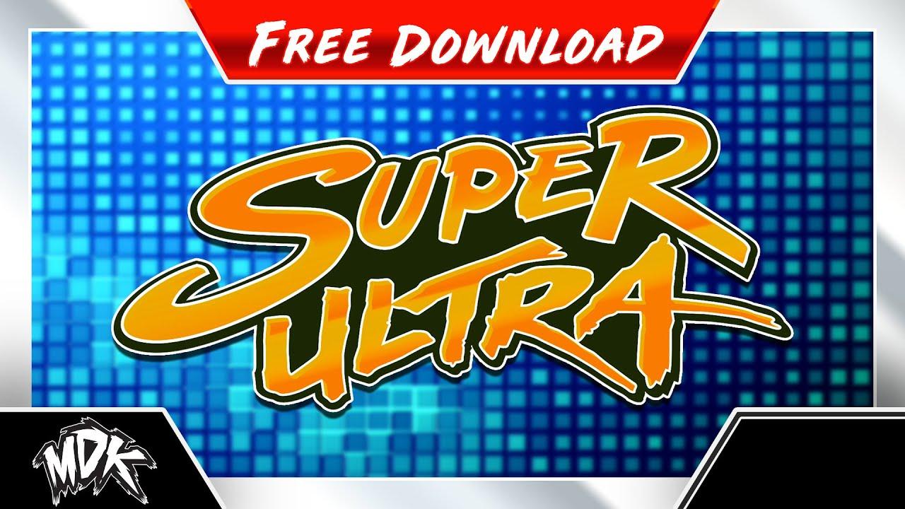 ♪ MDK - Super Ultra [FREE DOWNLOAD] ♪ - YouTube