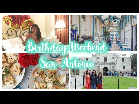 Birthday Weekend | San Antonio