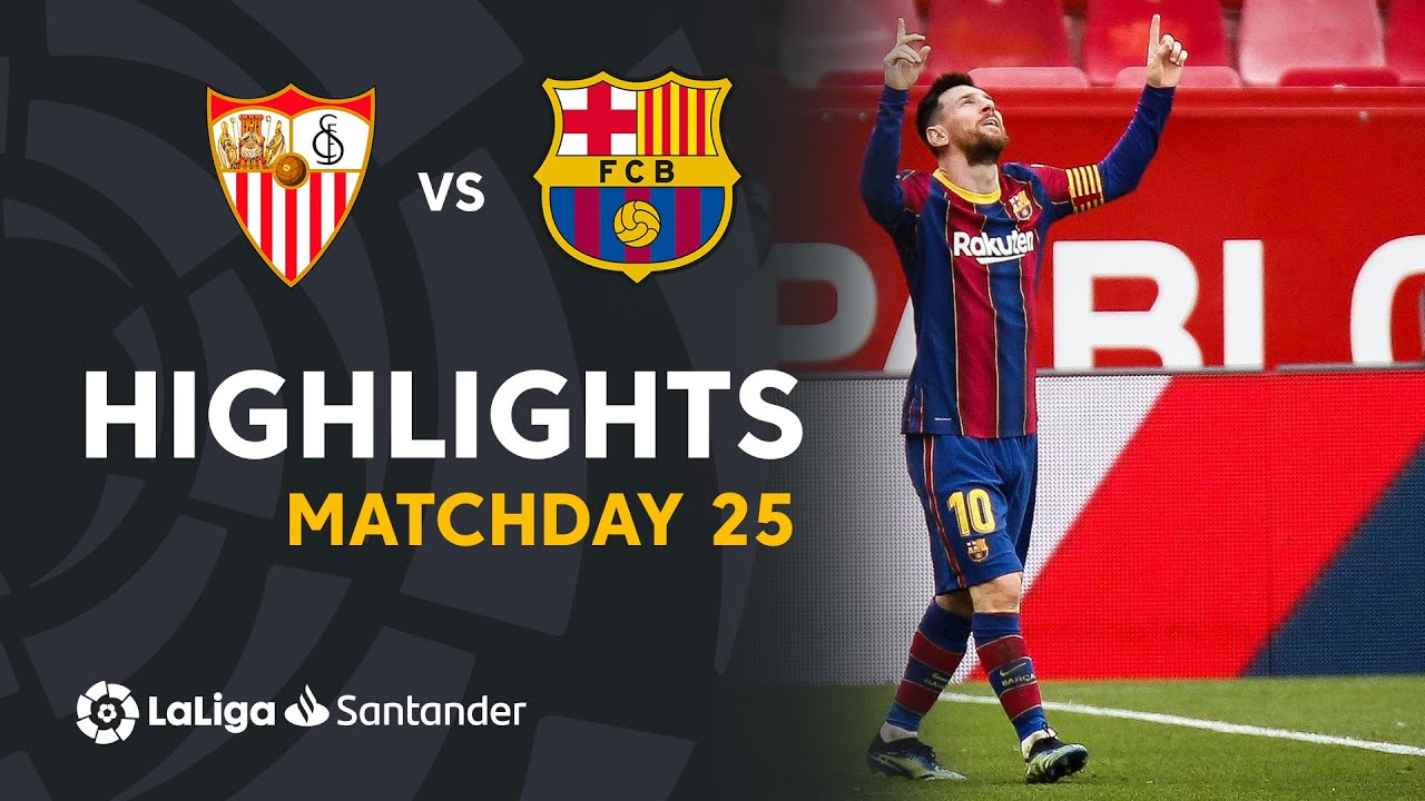 Highlights Sevilla FC vs FC Barcelona (0-2)