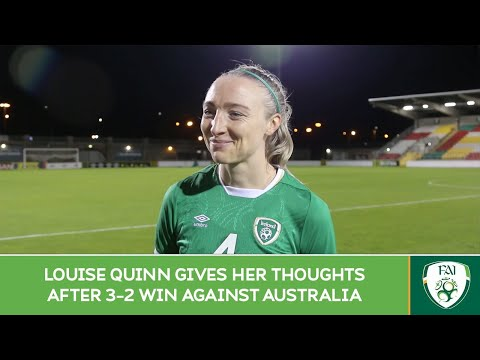 POST-MATCH INTERVIEW | Louise Quinn gives her thoughts after win over Australia