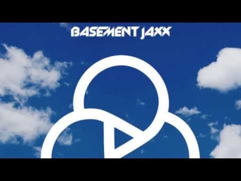 Basement Jaxx - Never Say Never feat. ETML