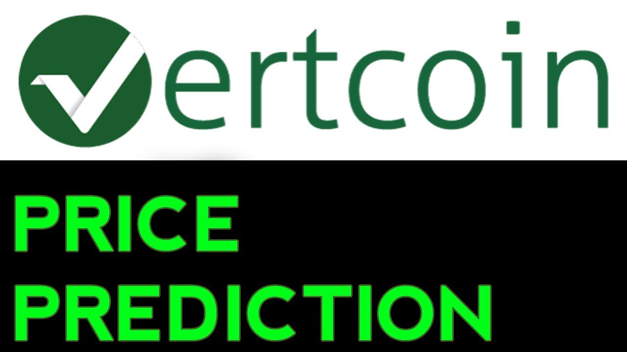 Vertcoin Price Prediction, Analysis and Forecast (2017-2022)