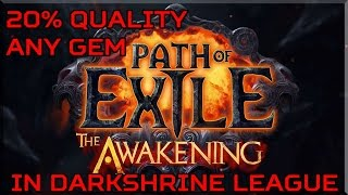 Guide for easy 20Q gems in Path of Exile - Darkshrine League