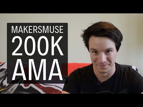Maker's Muse Ask Me Anything 200K Subscriber Special Thankyou