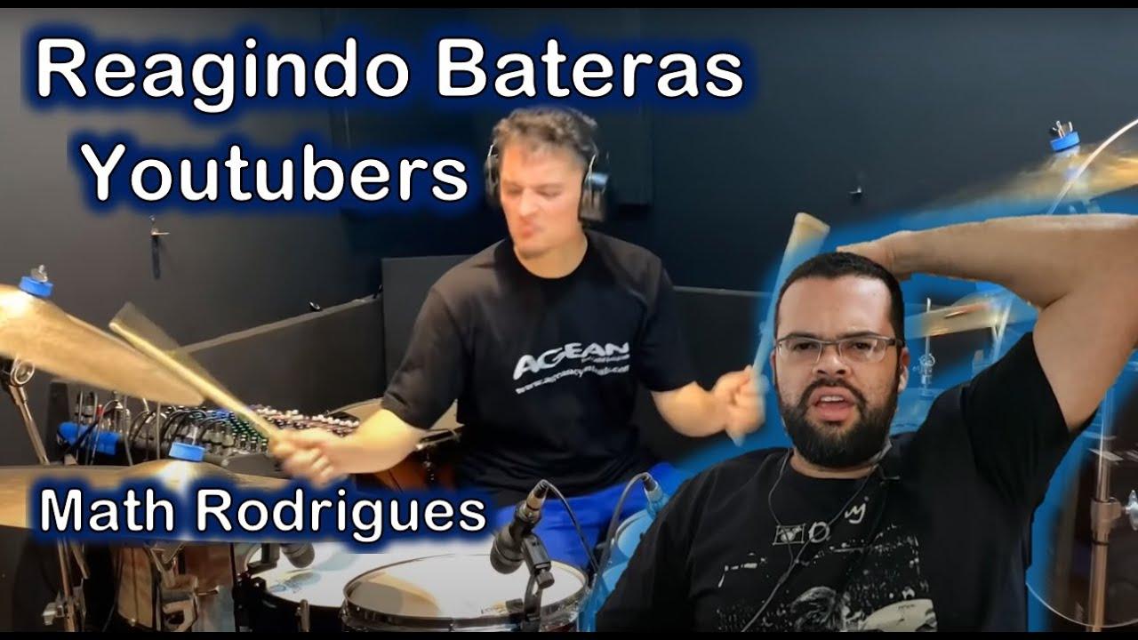 Reagindo Bateras Youtubers - Math Rodrigues - Batucando com o Math