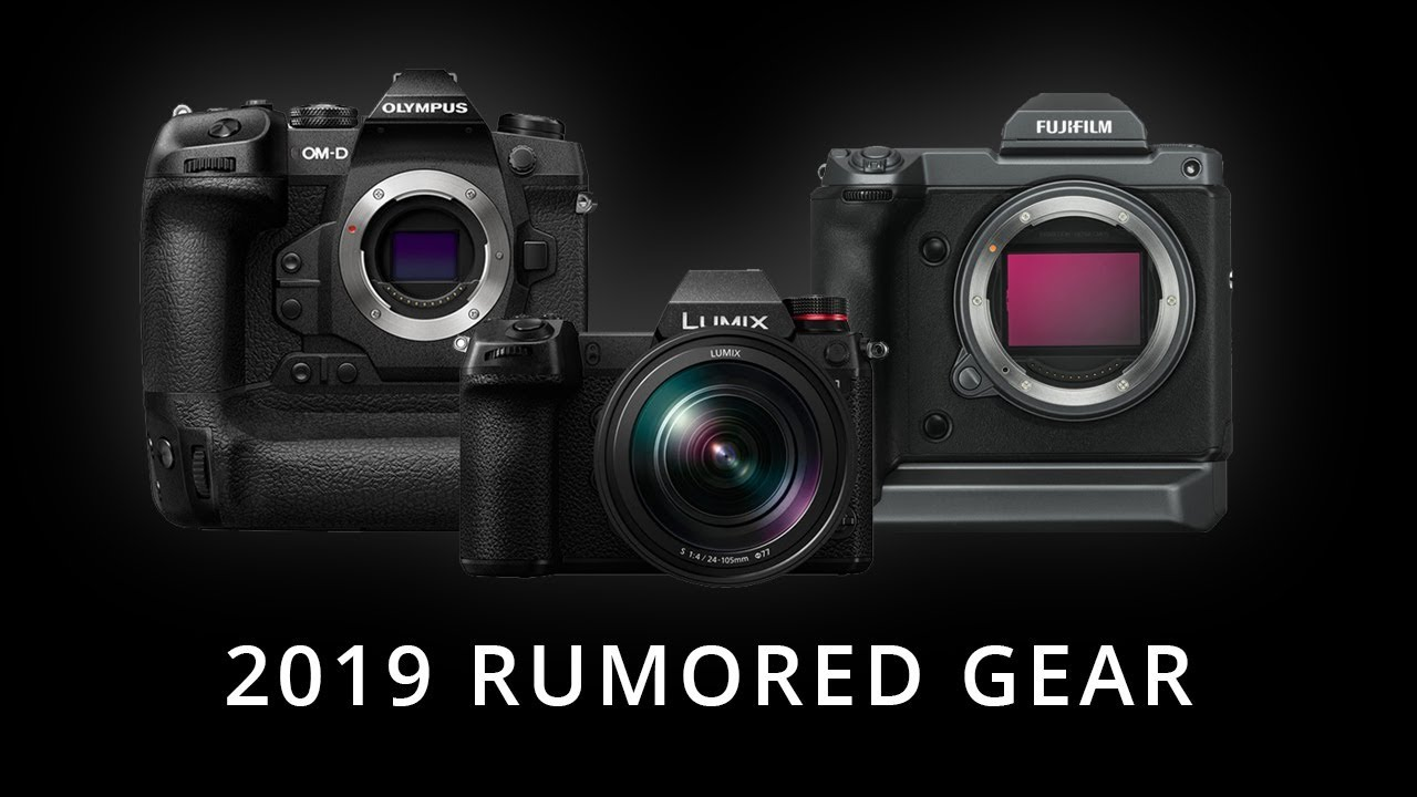 Sony A7S III Rumors & Canon 7D Mark III 2019? | New Camera Gear 2019