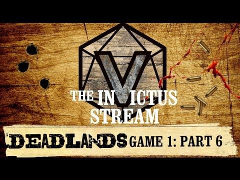 Deadlands RPG - Part 6