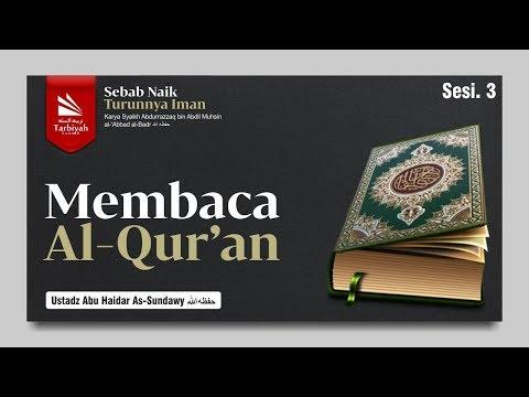 Membaca Al-Qur'an (Sebab Naik Turunnya Iman) #3