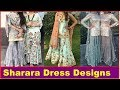 Latest Sharara Dress Designs For Girls | Photos | images | Pictures | Pics | 2018