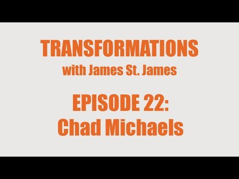James St. James and Chad Michaels: Transformations
