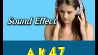 sound effect AK47