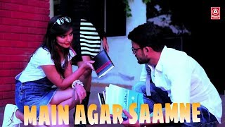 Main Agar Saamne College Cut Love Story New  Song 2018||A series||