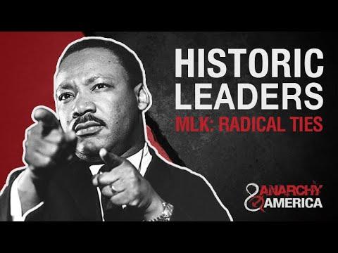 Historic Leaders | MLK: Radical Ties