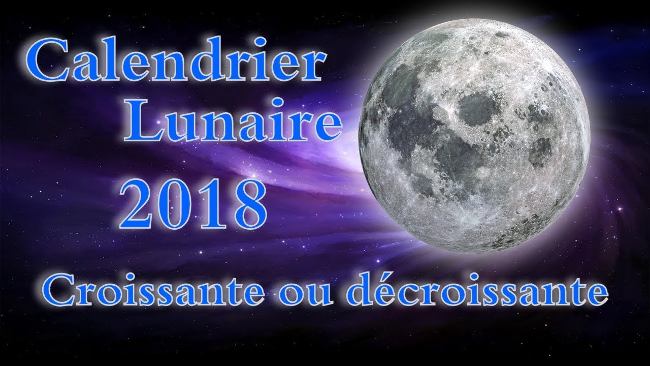Calendrier Lunaire Septembre 2020 Rustica.Calendrier Lunaire 2018 Lune Croissante Decroissante Date