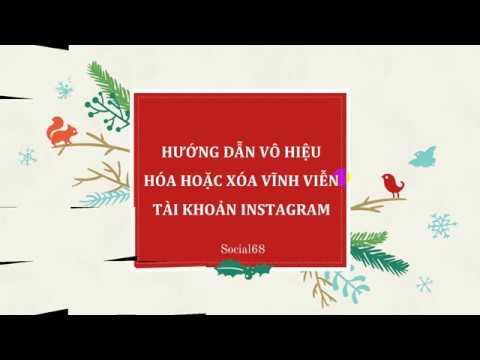 Hướng dẫn vô hiệu hóa hoặc xóa vĩnh viễn tài khoản instagram