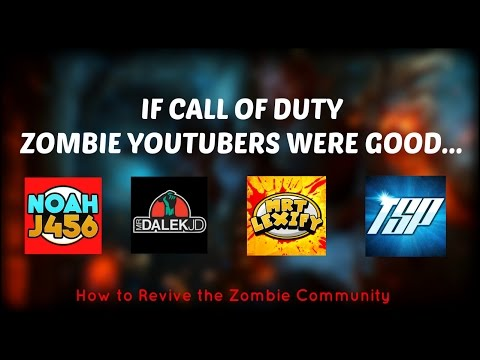 IF CALL OF DUTY ZOMBIE YOUTUBERS WERE GOOD AT ZOMBIES...