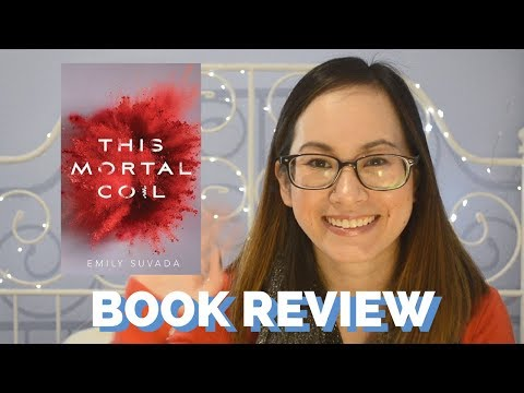 This Mortal Coil | Review