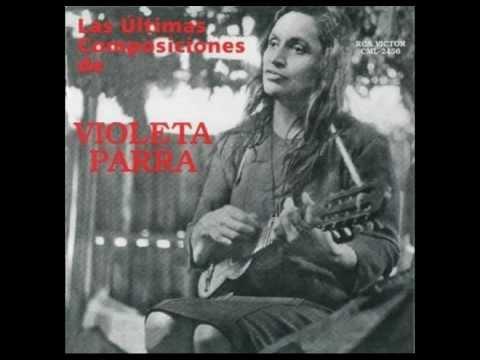 Las últimas composiciones de Violeta Parra (Completo) - Violeta Parra