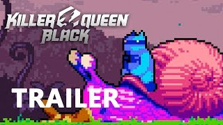 Killer Queen Black - Reveal Trailer E3 2018