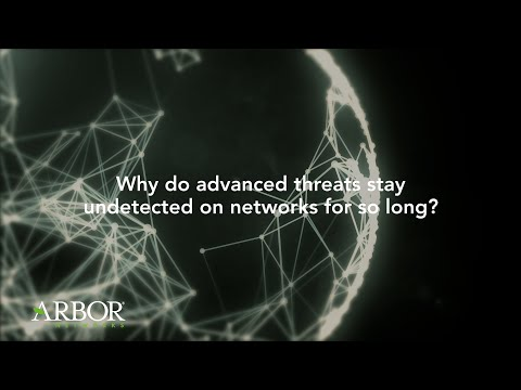 Why Advanced Threats Stay Undetected | Arbor Networks