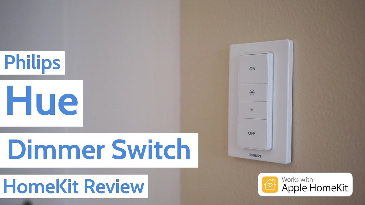 Philips Hue Dimmer Switch with HomeKit Review