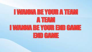 End Game  [ KARAOKE INSTRUMENTAL ] In The Style of Taylor Swift ft. Ed Sheeran and Future