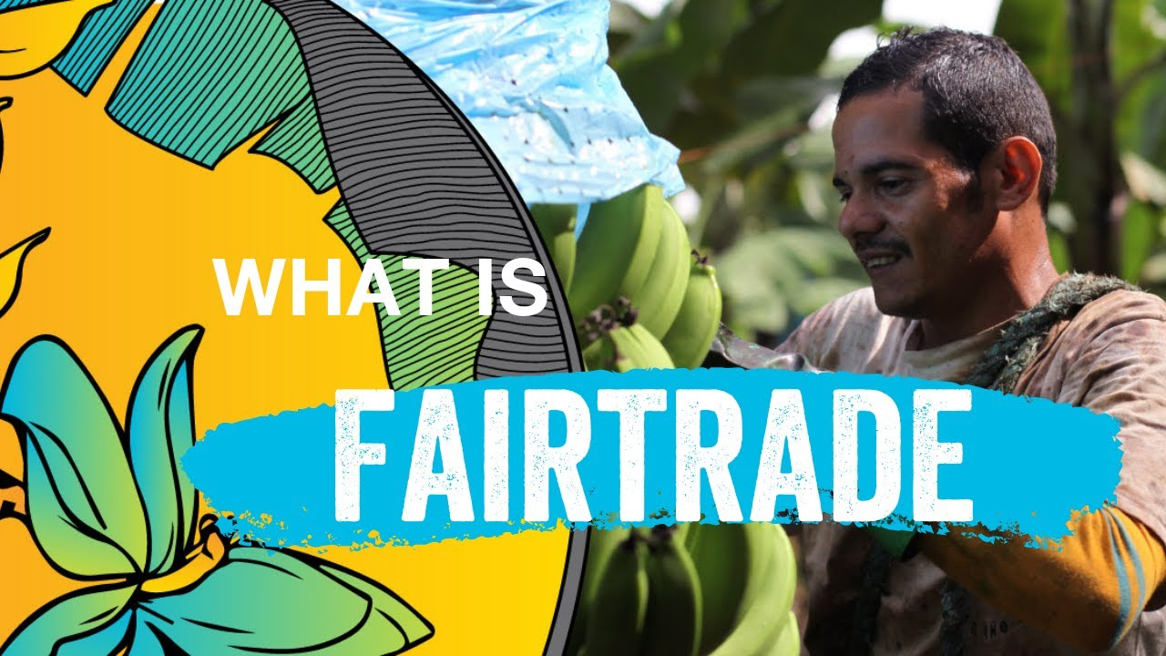 What is Fairtrade?
