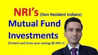 NRI Mutual Funds investments | NRI म्यूचुअल फंड्स | Invest in Indian Stock Market