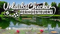 4☀ Thermenhotel Ströbinger Hof | Bad Endorf