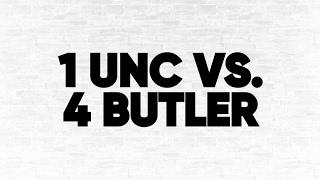 (1) UNC vs. (4) Butler