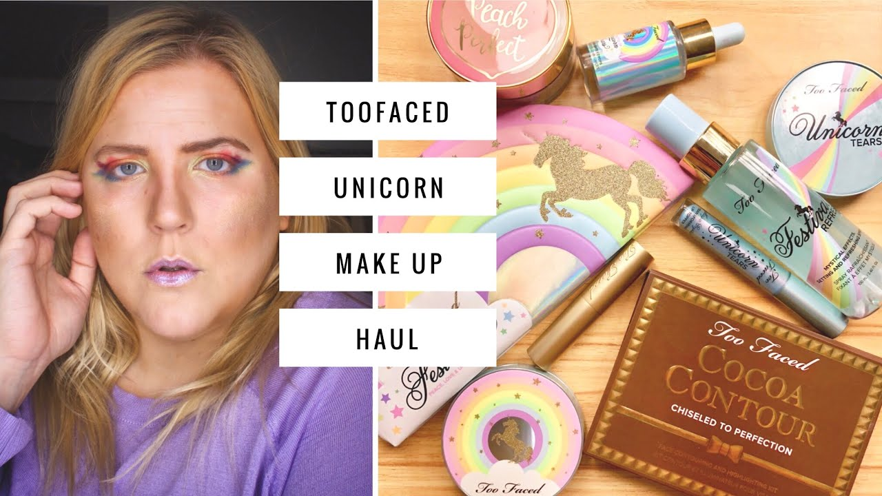 too-much-make-up-on-my-face-toofaced-rainbow-unicorn-festival-makeup-haul-trial
