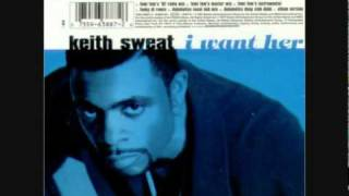 Keith Sweat- I Want Her (Album Version)