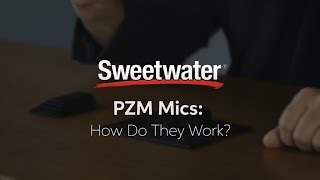 PZM Mics: How Do They Work? by Sweetwater