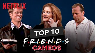 Top 10 Cameos from Friends ft. Brad Pitt, Julia Roberts, Bruce Willis, Winona Ryder